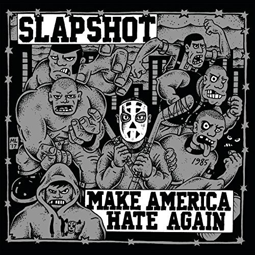 Slapshot - Make America Hate Again [LP]