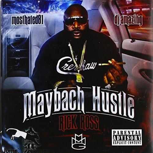 Ricky Ross-Maybach Hustle