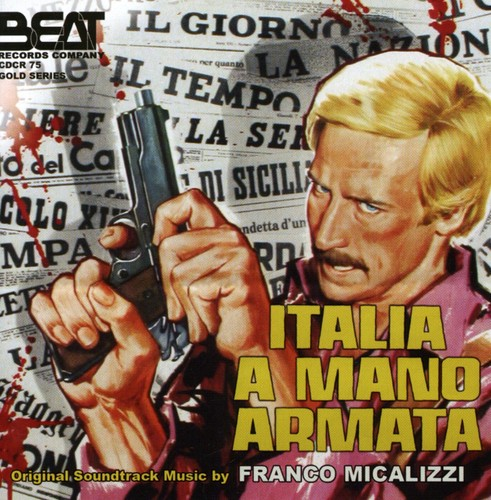 Italia a Mano Armata (Original Soundtrack) [Import]
