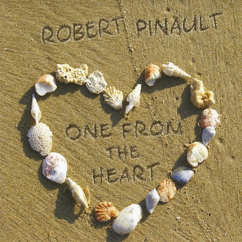 Robert Pinault - One from the Heart