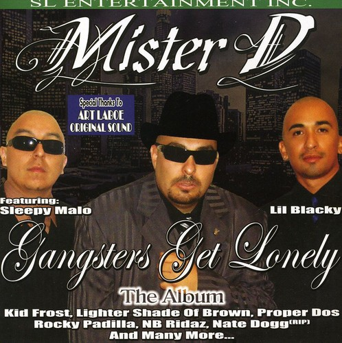 Mister D - Gangsters Get Lonely