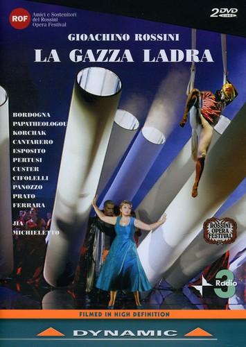 La Gazza Ladra Melodramma in Two Acts