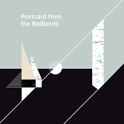 Postcard from the Badlands