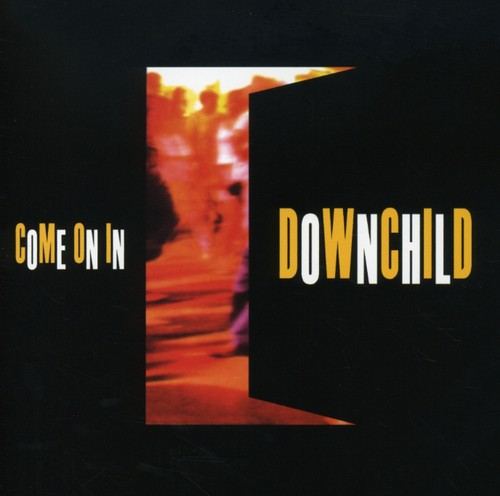 Downchild - Come On In (Re-Issue)