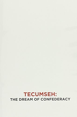 Long Knives /  Tecumseh: The Dream of Confederacy Dis