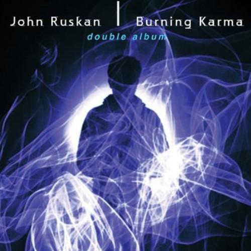 John Ruskan - Burning Karma (Double Album)