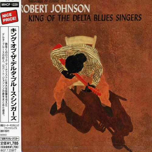 Robert Johnson - King Of The Delta Blues Singers [Import]
