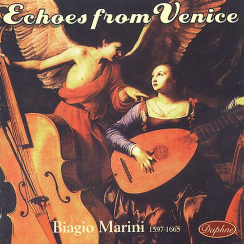 Echoes from Venice: Music of Biagio Marini