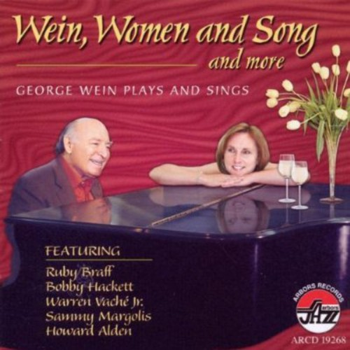 Wein, Women and Song and More; George Wein Plays and Sings