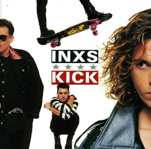 INXS - Kick (2011 Remaster) [Import]