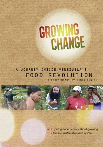 Growing Change: A Journey Inside Venezuela's Food Revolution