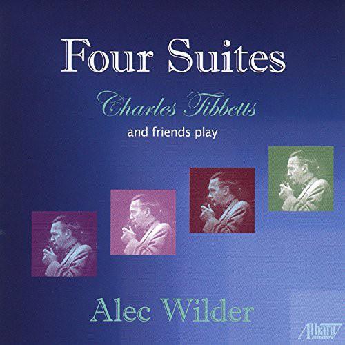 Alec Wilder: Four Suites
