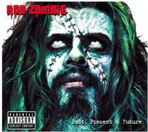 Rob Zombie - Past Present & Future
