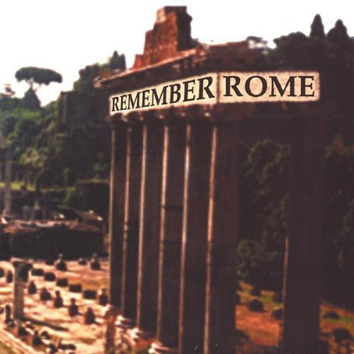 Remember Rome