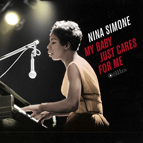 Nina Simone - My Baby Just Cares For Me (Gate) [180 Gram] (Vv) (Spa)