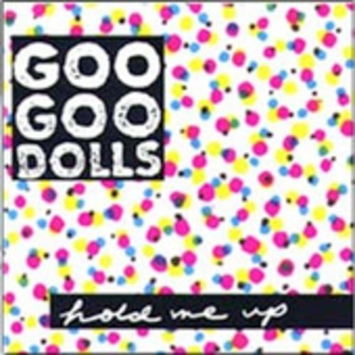 Goo Goo Dolls-Hold Me Up
