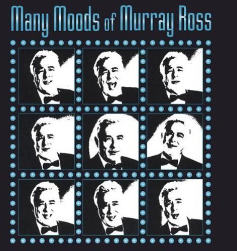 Many Moods of Murray Ross