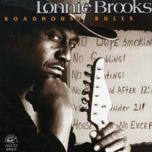 Lonnie Brooks - Road House Rules