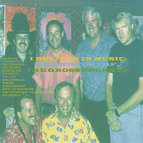 I Believe in Music: History of the Gross Prophet [Import]
