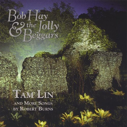 Tam Lin & More Songs By Robert Burns