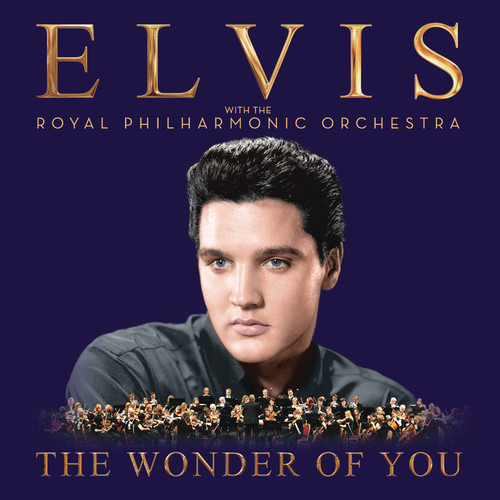 The Wonder Of You: With The Royal Philharmonic Orchestra