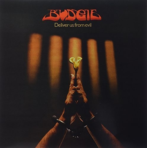 Budgie - Deliver Us From Evil (Uk)