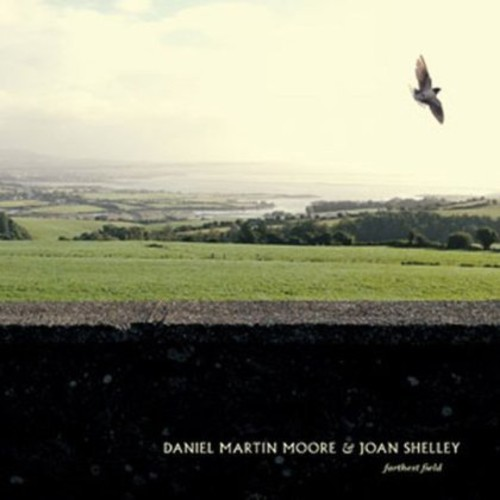 Daniel Moore Martin / Shelley,Joan - Farthest Field [Digipak]