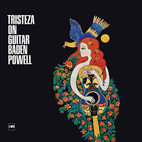 Tristeza On Guitar - Baden Powell