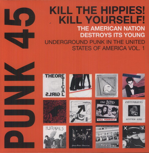 Punk 45: Vol. 1 Underground Punk In USA, Vol. 1 1973-1980