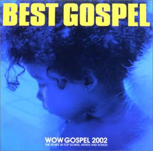 Wow Gospel 2002 -Years 30 Top Gospe /  Various [Import]