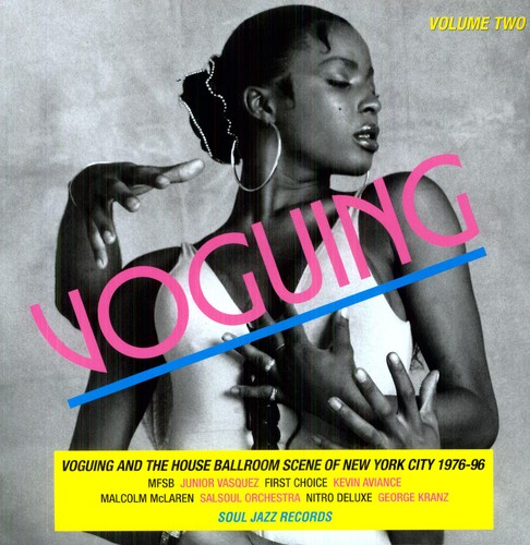 Voguing Vol. 2: Voguing and House Ballroom Scene NYC