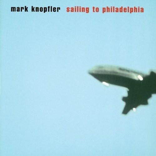 Mark Knopfler - Sailing To Philadelphia [Import]