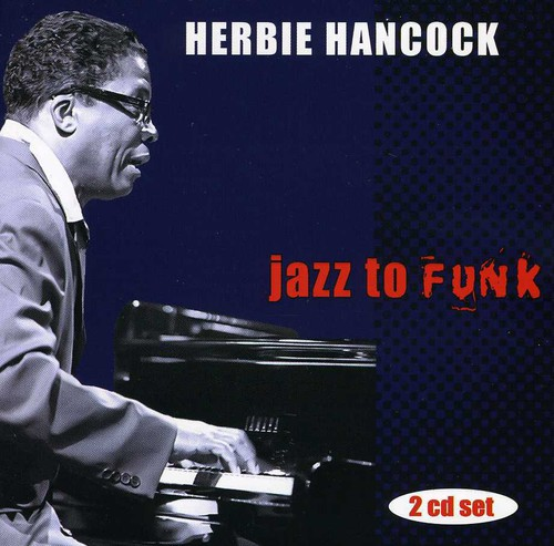Herbie Hancock - Jazz To Funk