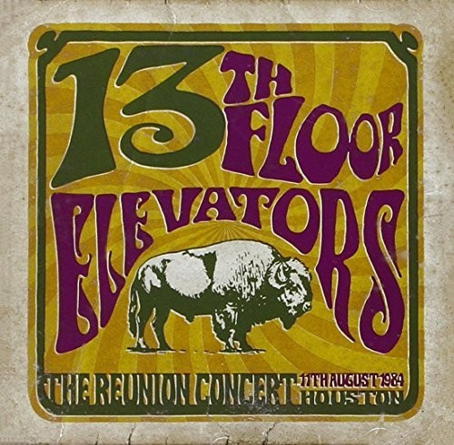 The 13th Floor Elevators - Reunion Concert [Import]