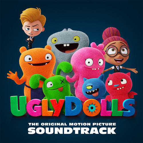 Various Artists - Ugly Dolls (Original Motion Picture Soundtrack)