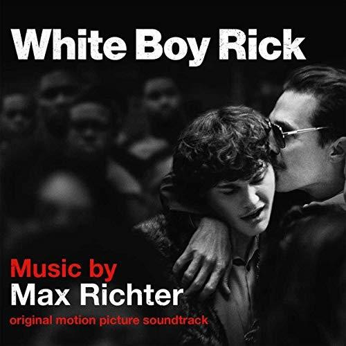 Max Richter - White Boy Rick [Soundtrack]