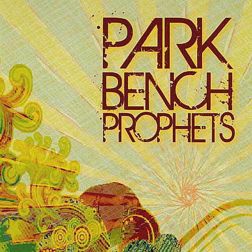 Park Bench Prophets