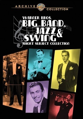 Warner Brothers Big Band Jazz and Swing-Short Subject Collection