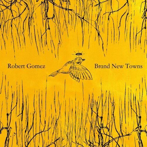 Robert Gomez - Brand New Towns