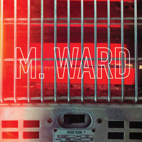 M. Ward - More Rain [Indie Exclusive Red Vinyl]