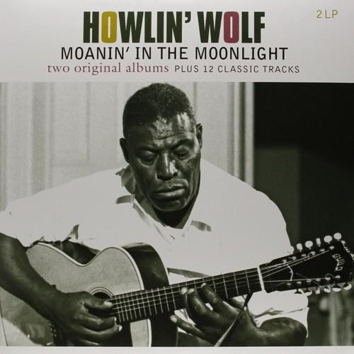 Howlin' Wolf - Howlin Wolf / Moanin in the Moonlight