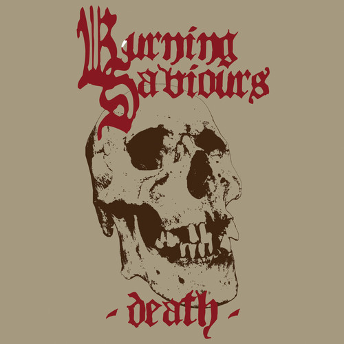 Burning Saviours - Death (Red Vinyl)