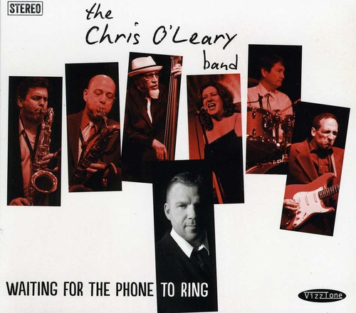 Chris Oleary Band - Waiting for the Phone to Ring