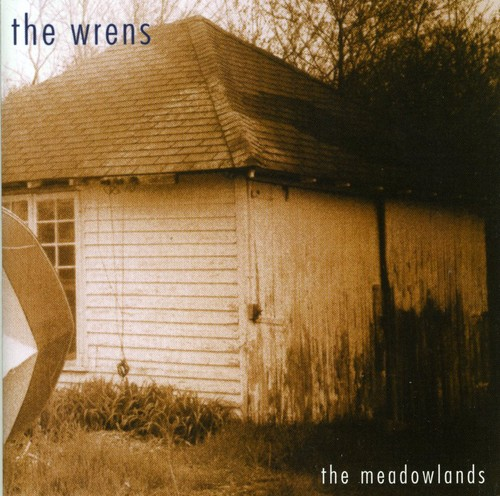 Wrens - Meadowlands