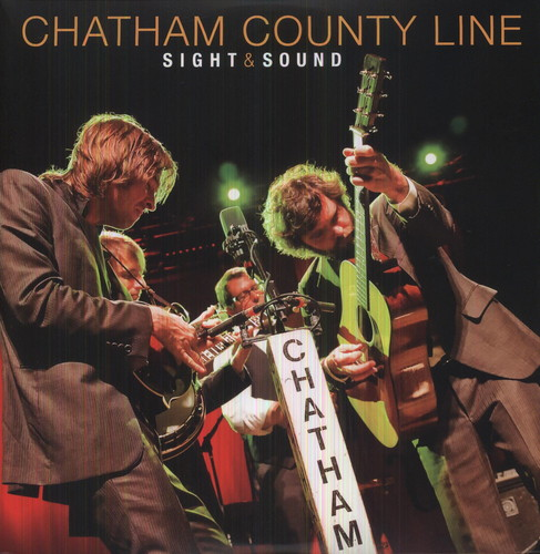 Chatham County Line - Sight and Sound