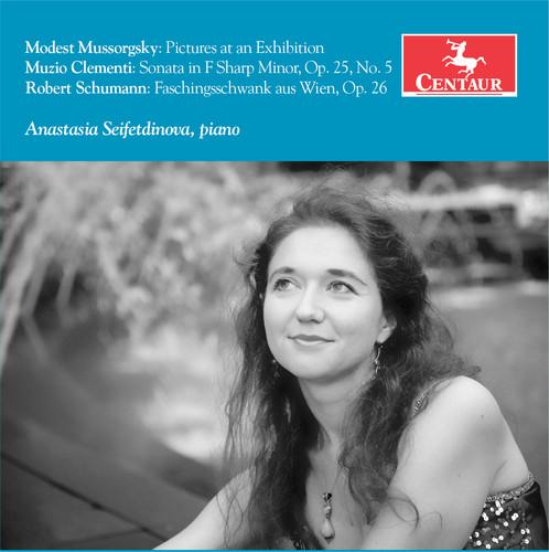 Anastasia Seifetdinova plays Clementi /  Mussorgsky & Schumann