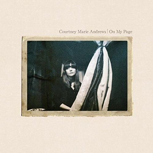 Courtney Marie Andrews - On My Page [Import]