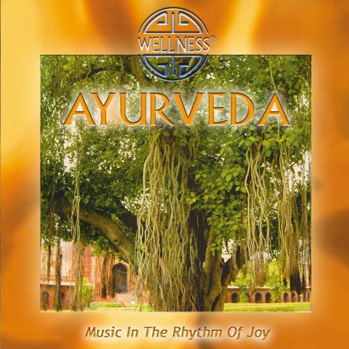 Ayurveda: Music in the Rhythm of Joy