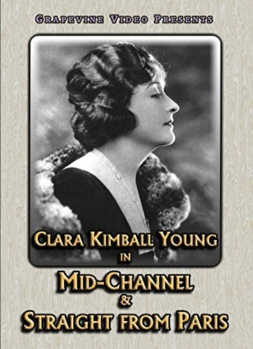 Mid-Channel (1920) /  Straight From Paris (1921)