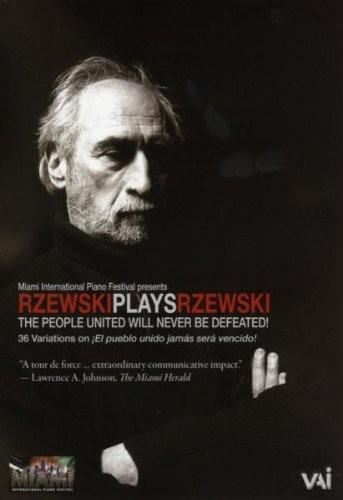 Rzewski Plays Rzewski: People United Will Never Be Defeated